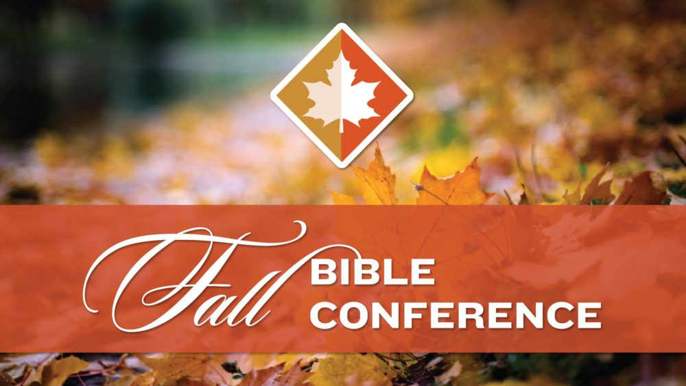 Fall Bible Conference 2018